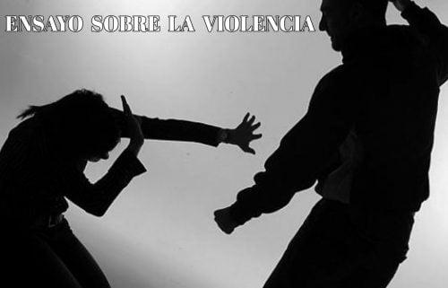 Ensayo sobre la violencia