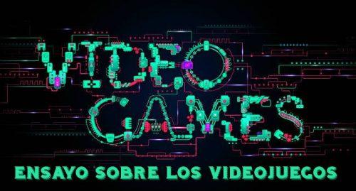 Ensayo sobre videojuegos