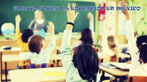 ENSAYO SOBRE LA EDUCACIÓN EN MÉXICO