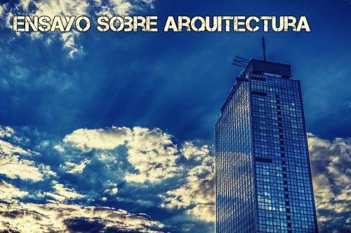 Ensayo sobre arquitectura