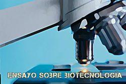 Ensayo sobre biotecnología