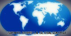 Ensayo sobre la globalización