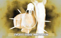Ensayo sobre innovación