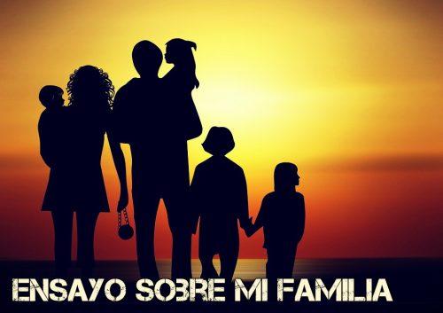 Ensayo sobre mi familia
