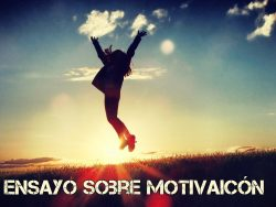 Ensayo sobre motivación