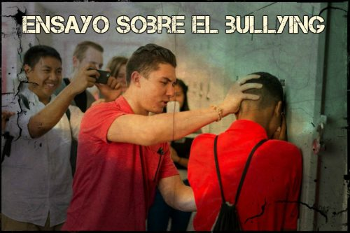 Ensayo sobre el bullying