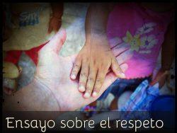 Ensayo sobre el respeto