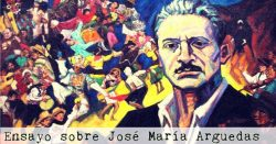 Ensayo sobre Jose Maria Arguedas