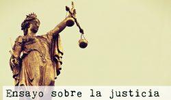 Ensayo sobre la justicia