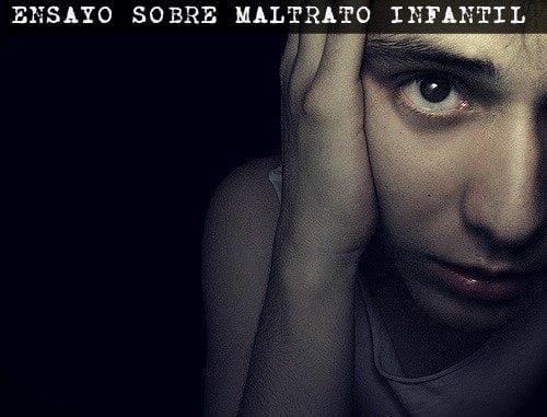 Ensayo sobre maltrato infantil