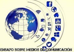 Ensayo sobre medios de comunicacion