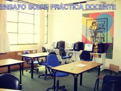 Ensayo sobre practica docente