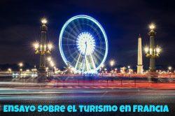 Ensayo sobre turismo en Francia