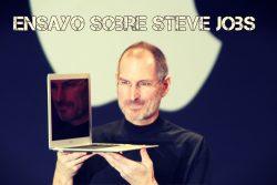 Ensayo sobre Steve Jobs