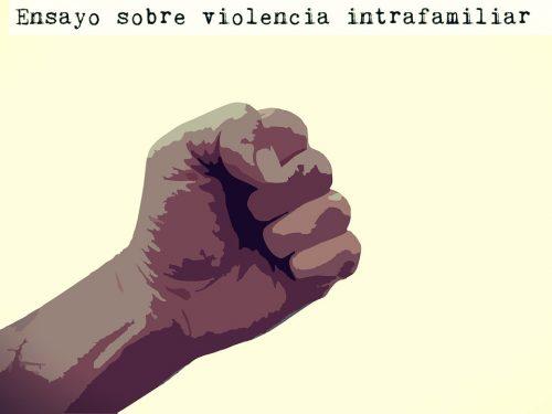 Ensayo sobre violencia intrafamiliar